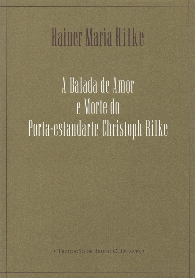 A BALADA DE AMOR E MORTE DO PORTA-ESTANDARTE CHRISTOPH RILKE
