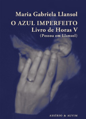 O Azul Imperfeito: Livro de Horas V