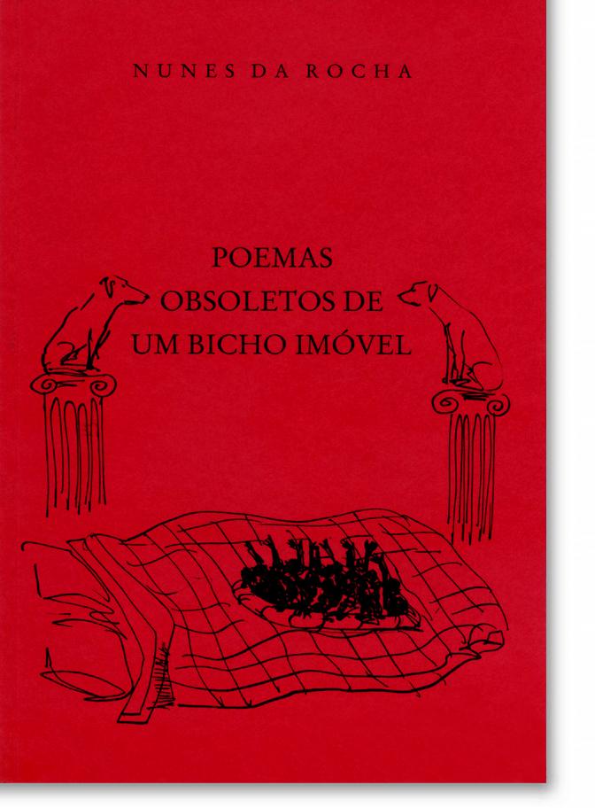 Poemas Obsoletos de um Bicho Imóvel