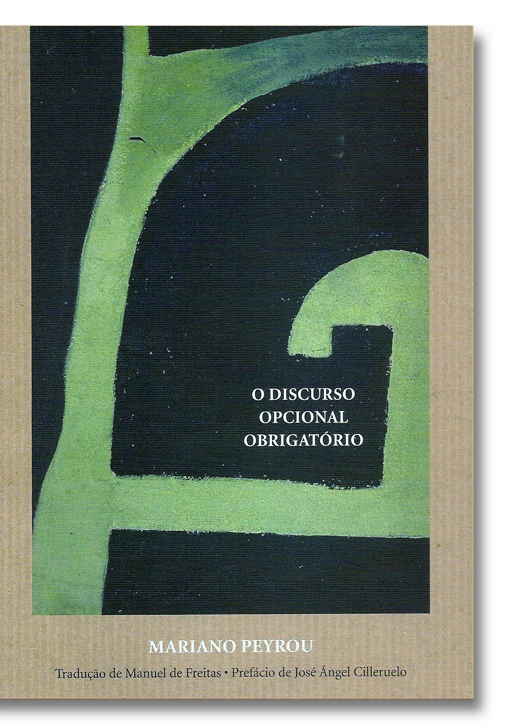 O Discurso Opcional Obrigatório