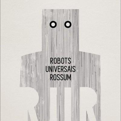 R.U.R. - ROBOTS UNIVERSAIS ROSSUM