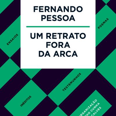Fernando Pessoa - Um Retrato Fora da Arca