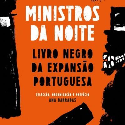 Ministros da Noite - livro negro da expansão portuguesa