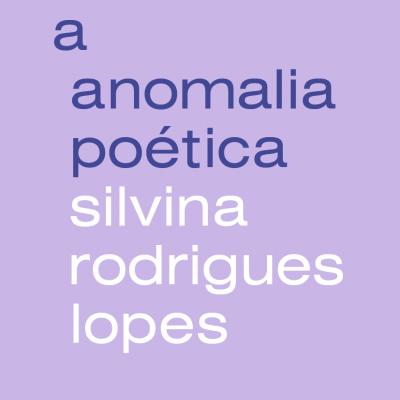A Anomalia Poética