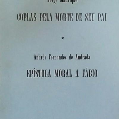 Coplas pela morte de seu pai ; Epístola moral e Fábio