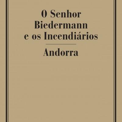 O SENHOR BIEDERMANN E OS INCENDIÁRIOS / ANDORRA