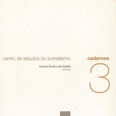 Cadernos 3 / Poemas de Carlos Eurico da Costa