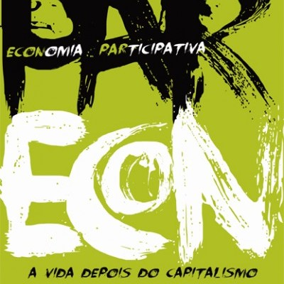 Parecon - A Vida Depois Do Capitalismo