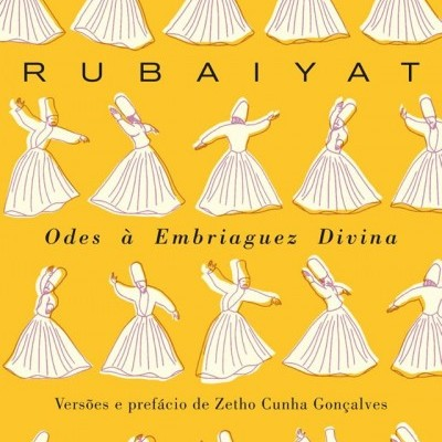 Rubaiyat - Odes à Embriaguez Divina