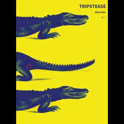Tripstease
