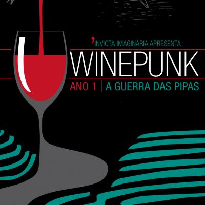 Winepunk - A Guerra das Pipas