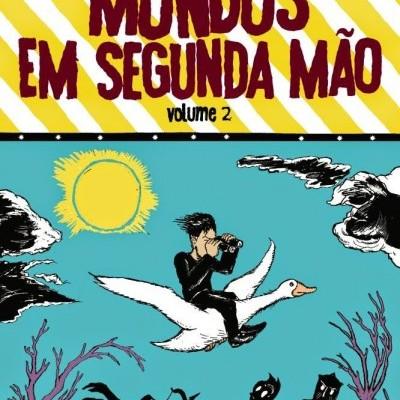 Mundos em Segunda Mão, Vol. 2