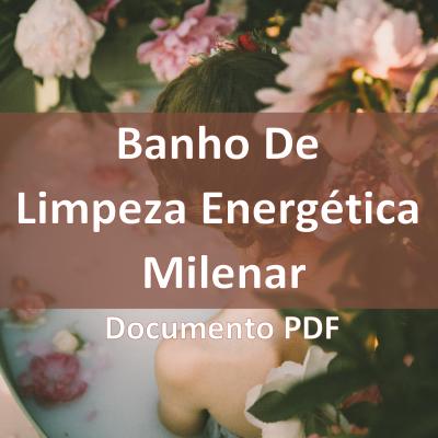 eBook Documento - Banho de Limpeza Energética Milenar Caseiro