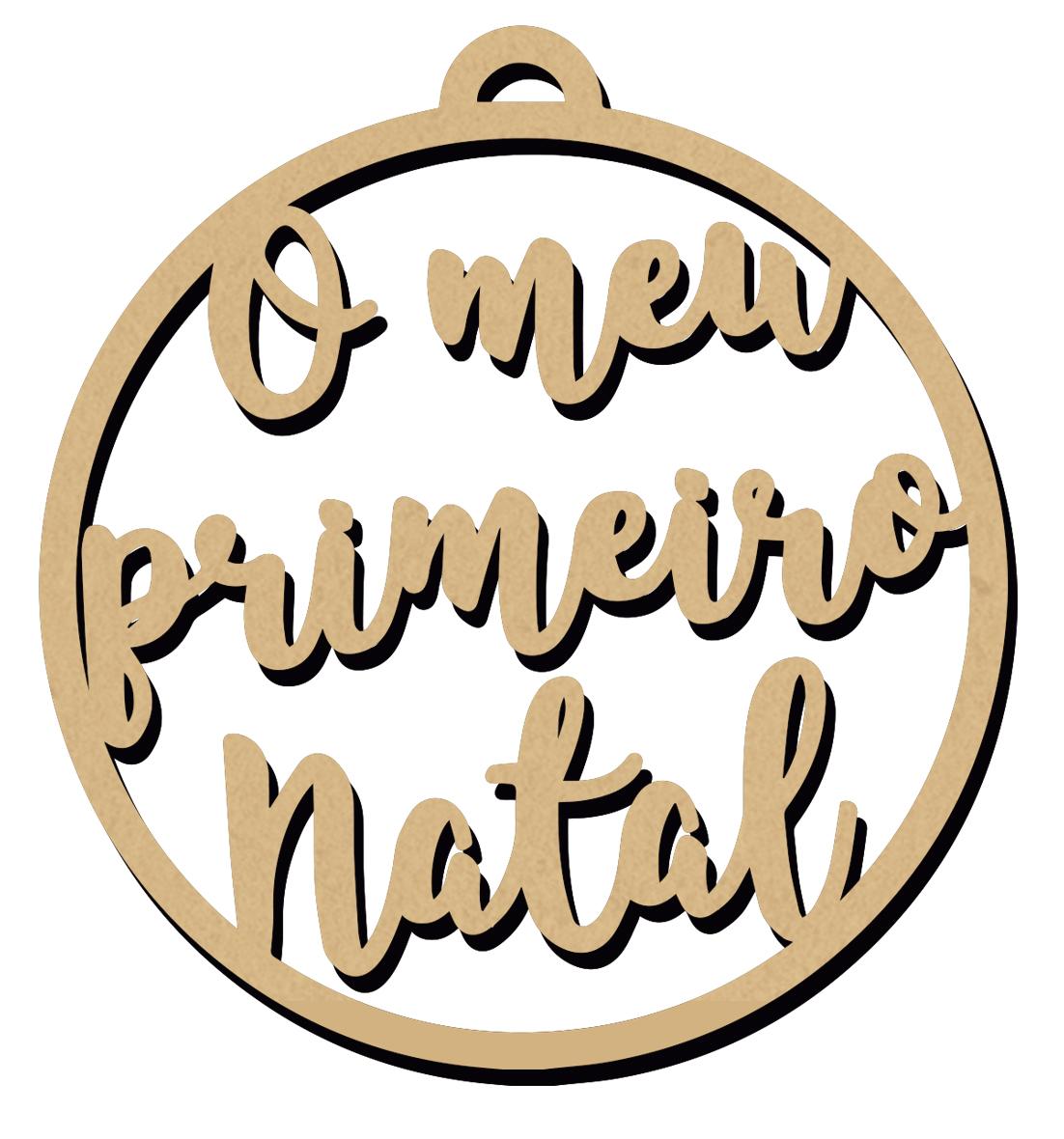 ENFEITE DE NATAL - O MEU PRIMEIRO NATAL